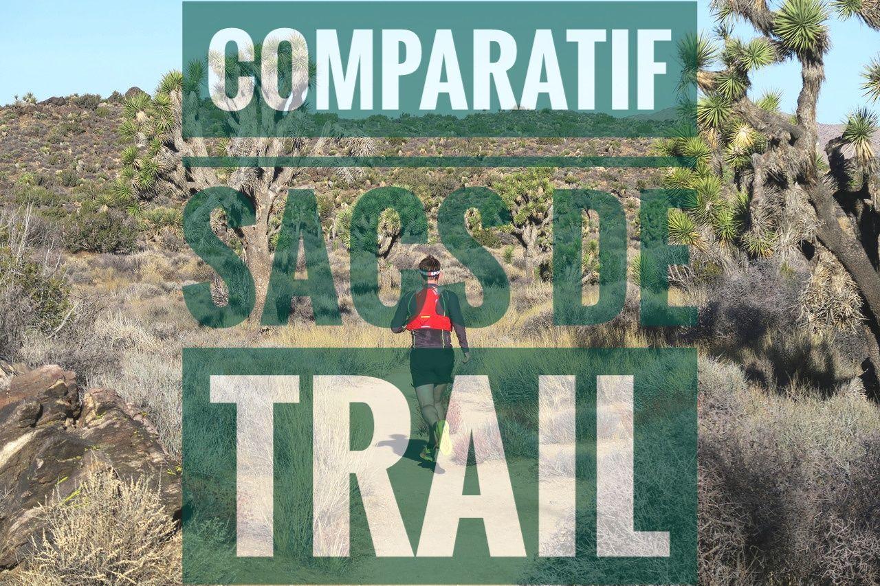 Comparatif des sacs de trail | Quel sac de trail choisir?